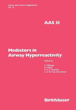 Mediators in Airway Hyperreactivity von Engels,  Ferdi, Henricks,  Paul A van, Nijkamp,  Frans, Oosterhout,  Antoon van