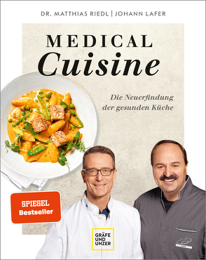 Medical Cuisine von Lafer,  Johann, Riedl,  Matthias