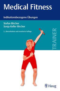 Medical Fitness von Bircher,  Stefan, Keller,  Sonja