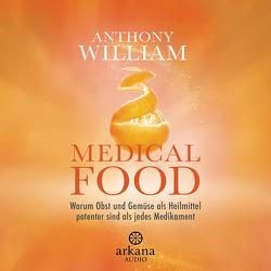 Medical Food von Lehner,  Jochen, Pessler,  Olaf, William,  Anthony