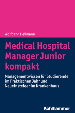 Medical Hospital Manager Junior kompakt von Hellmann,  Wolfgang