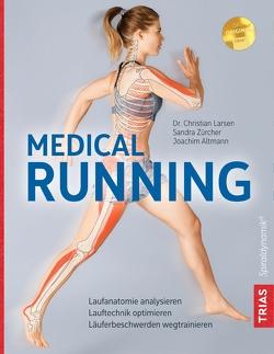 Medical Running von Altmann,  Joachim, Larsen,  Christian, Zürcher,  Sandra