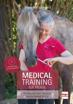 Medical Training für Pferde von Steigerwald,  Nina