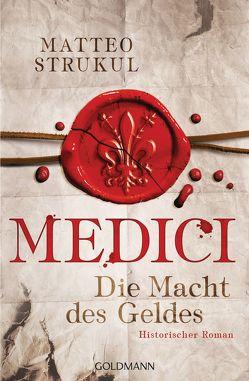 Medici – Die Macht des Geldes von Exo,  Ingrid, Heinzius,  Christine, Strukul,  Matteo