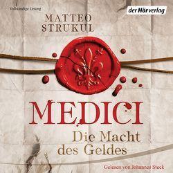 Medici. Die Macht des Geldes von Exo,  Ingrid, Steck,  Johannes, Strukul,  Matteo