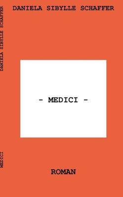 Medici von Schaffer,  Daniela Sibylle