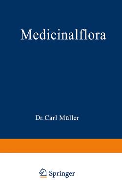 Medicinalflora von Müller,  Carl
