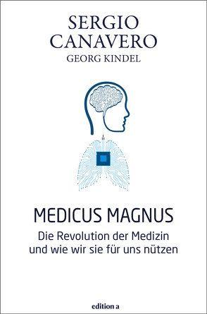 Medicus magnus von Canavero,  Sergio, Kindel,  Georg