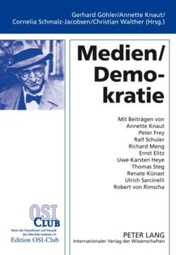 Medien / Demokratie von Göhler,  Gerhard, Knaut,  Annette, Schmalz-Jacobsen,  Cornelia