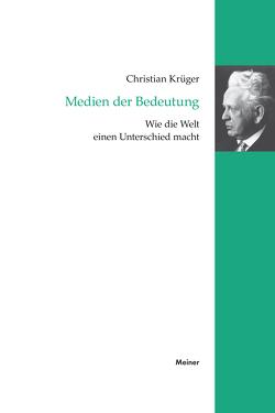 Medien der Bedeutung von Krüger,  Christian