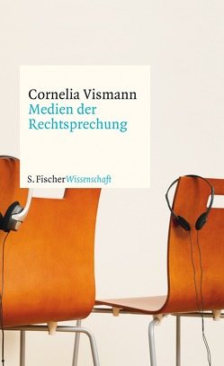 Medien der Rechtsprechung von Vismann,  Cornelia
