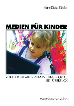 Medien für Kinder von Kübler,  Hans-Dieter