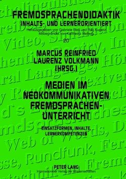 Medien im neokommunikativen Fremdsprachenunterricht von Reinfried,  Marcus, Volkmann,  Laurenz