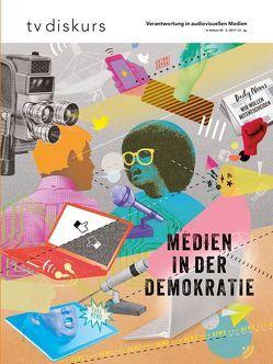 Medien in der Demokratie von Freiwillige Selbstkontrolle Fernsehen e.V.,  Freiwillige Selbstkontrolle Fernsehen e.V.,