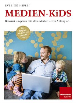 Medien-Kids von Hipeli,  Eveline
