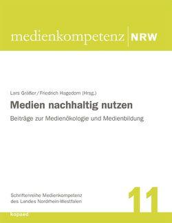 Medien nachhaltig nutzen von Gräßer,  Lars, Hagedorn,  Friedrich