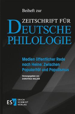 Medien öffentlicher Rede nach Heine: Zwischen Popularität und Populismus von Walzer,  Dorothea