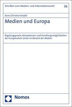 Medien und Europa von Knodel,  Anne Christine