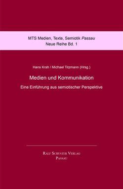 Medien und Kommunikation von Krah,  Hans