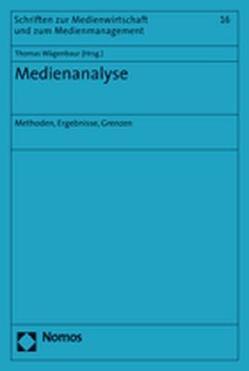 Medienanalyse von Wägenbaur,  Thomas
