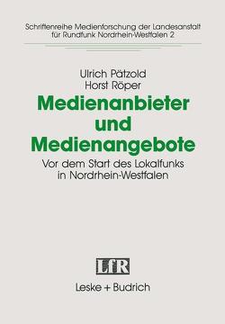 Medienanbieter und Medienangebote von Paetzold,  Ulrich, Röper,  Horst