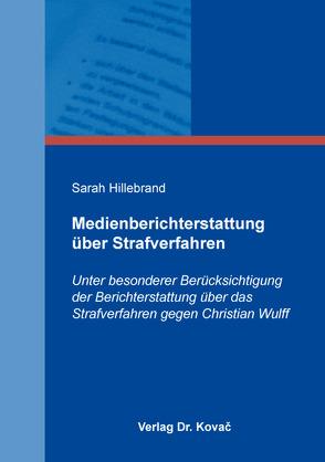 Medienberichterstattung über Strafverfahren von Hillebrand,  Sarah