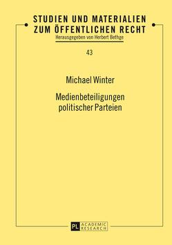 Medienbeteiligungen politischer Parteien von Winter,  Michael