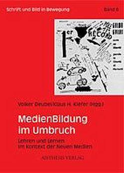 MedienBildung im Umbruch von Deubel,  Volker, Kiefer,  Klaus H., Zimmermann,  Holger