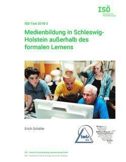 Medienbildung in Schleswig-Holstein außerhalb des formalen Lernens von Opielka,  Michael, Schäfer,  Erich