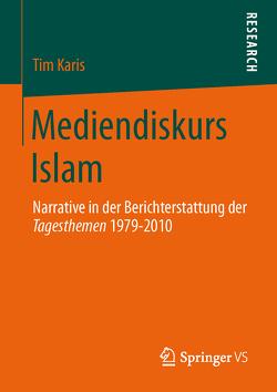Mediendiskurs Islam von Karis,  Tim