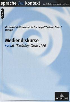 Mediendiskurse von Kettemann,  Bernhard, Stegu,  Martin, Stöckl,  Hartmut