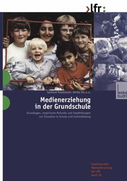 Medienerziehung in der Grundschule von Six,  Ulrike, Tulodziecki,  Gerhard