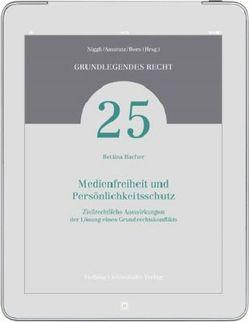 Medienfreiheit und Persönlichkeitsschutz von Bacher,  Bettina