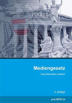 Mediengesetz von proLIBRIS VerlagsgesmbH
