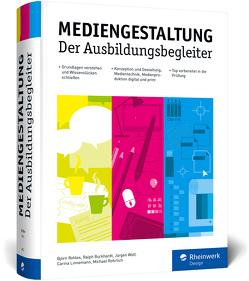 Mediengestaltung von Burkhardt,  Ralph, Linnemann,  Carina, Rohles,  Björn, Rohrlich,  Michael, Wolf,  Jürgen
