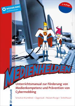Medienhelden von Roosen-Runge,  Anne, Scheithauer,  Herbert, Schultze-Krumbholz,  Anja, Zagorscak,  Pavle