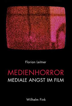 Medienhorror von Leitner,  Florian