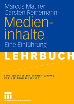 Medieninhalte von Maurer,  Marcus, Reinemann,  Carsten