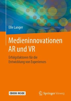 Medieninnovationen Virtual und Augmented Reality von Langer,  Elle
