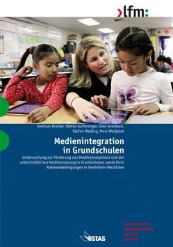 Medienintegration in Grundschulen von Aufenanger,  Stefan, Averbeck,  Ines, Breiter,  Andreas, Wedjelek,  Marc, Welling,  Stefan