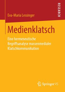 Medienklatsch von Lessinger,  Eva-Maria