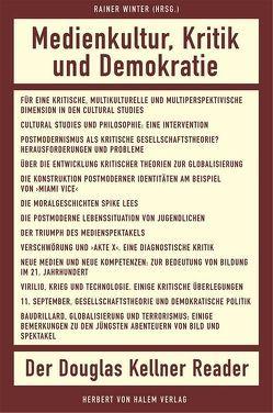 Medienkultur, Kritik und Demokratie von Kellner,  Douglas, Winter,  Rainer