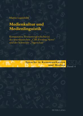 Medienkultur und Medienlinguistik von Luginbühl,  Martin