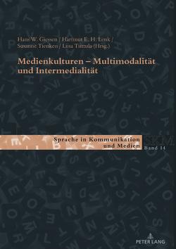 Medienkulturen von Giessen,  Hans W, Lenk,  Hartmut E. H., Tienken,  Susanne, Tiittula,  Liisa