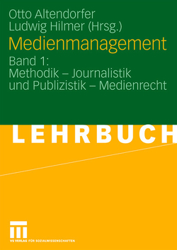 Medienmanagement von Altendorfer,  Otto, Hilmer,  Ludwig