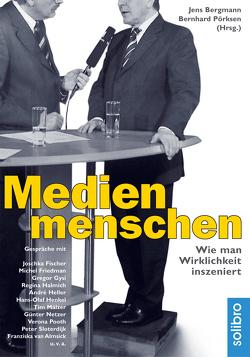 Medienmenschen von Bergmann,  Jens, Pörksen,  Bernhard, Wiesmeier,  Peter