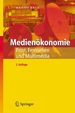 Medienökonomie von Beck,  Hanno