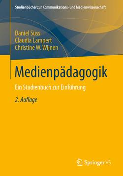 Medienpädagogik von Lampert,  Claudia, Süss,  Daniel, Wijnen,  Christine W.