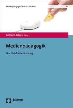 Medienpädagogik von Trültzsch-Wijnen,  Christine
