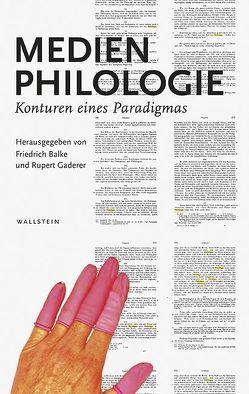 Medienphilologie von Balke,  Friedrich, Gaderer,  Rupert